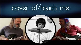 Cover of 'Touch Me' by the Doors
