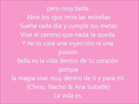 La Vida Es Bella Chino Y Nacho Youtube