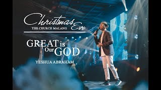 Yeshua Abraham - Great is Our God   CHRISTMAS EVE 2018 YHS MALANG
