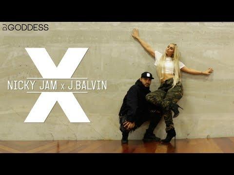 X | J Balvin and Nicky Jam | DJ Goddess & Jojo Zolina