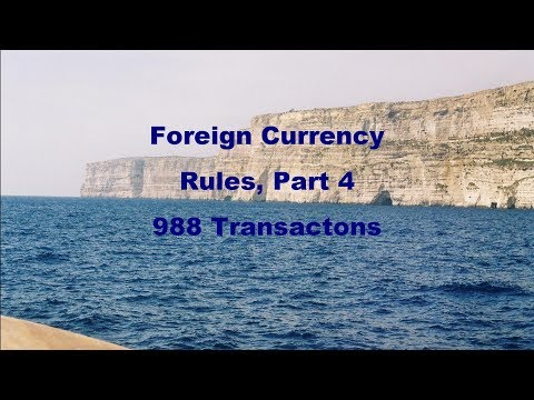 Foreign Currency Rules, Part 4:  §988 Transactions