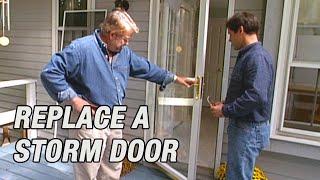 Replace a Storm Door