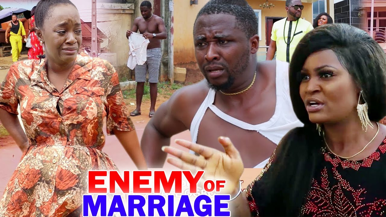 Download Enemy Of Marriage Complete Season 1 & 2 - Luchy Donalds/Chizzy Alichi/Onny Michael 2020 Movie