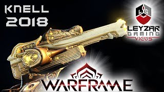 Knell Build 2018 (Guide) - From Zero to Hero (Warframe Gameplay)