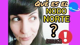 ✨ El Nodo Norte - Tu Misión En Esta Vida