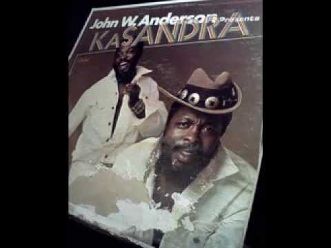 John W  Anderson pres. Kasandra-Don't Pat me on the Back and Call Me Your Brother