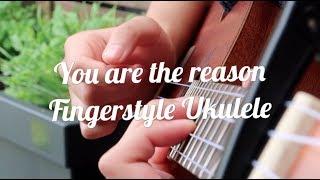 Fingerstyle Ukulele You are the reason Calum Scott tabs
