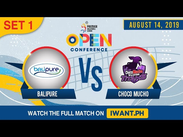 SET 1 | BaliPure vs. Choco Mucho | August 14, 2019 (Watch the full game on iWant.ph)