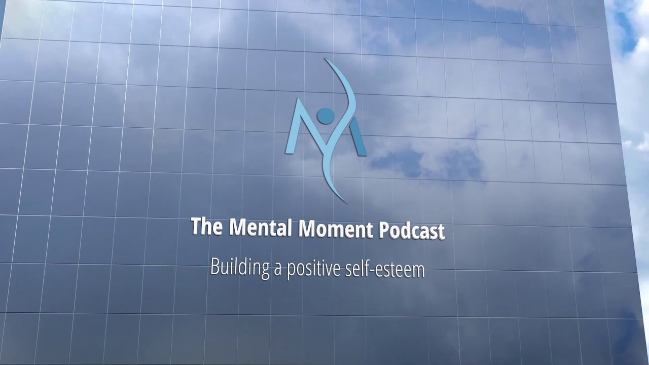 Mental Moment Podcast Promo