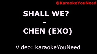 Shall We CHEN
