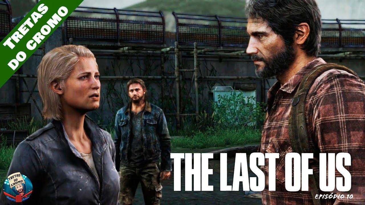 THE LAST OF US - Episódio 10 (Outono)