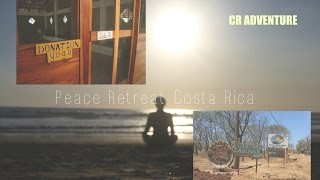CR ADVENTURE | Peace Retreat Costa Rica