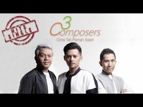 CINTA TAK PERNAH SALAH - 3 COMPOSERS karaoke download ( tanpa vokal ) cover