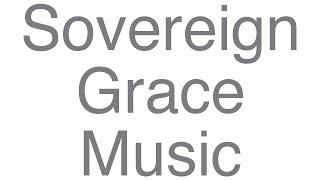 Sovereign Grace Music - Before The Throne (lyrics)