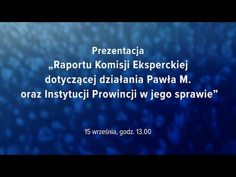 """Prezentacja """"Raportu Komisji Eksperckiej dotyczącej działania Pawła M."""""""