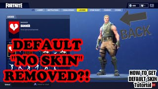 "HOW TO SELECT THE DEFAULT ""NO SKIN"" IN SEASON 5 - FORTNITE BATTLE ROYALE! EASY TUTORIAL"