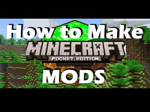 How to make minecraft Pocket Edition mods - YouTube