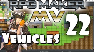 RPG Maker MV Tutorial #22 - Vehicles