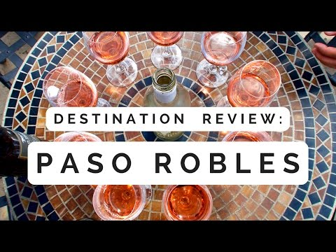 Paso Robles | Wine Tasting in California's Central Coast