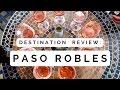 Paso Robles | Wine Tasting in California's Central Coast