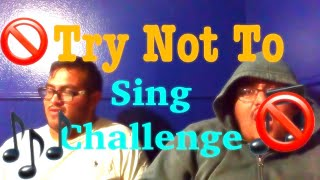 The Try Not To Sing Challenge!