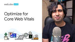 Optimize for Core Web Vitals