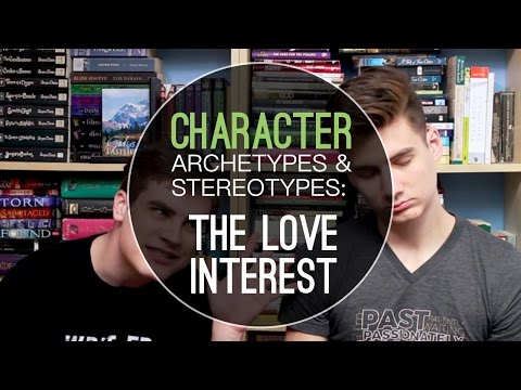 Character Types: The Love Interest