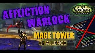 Affliction Warlock PoV (929 ilvl) • No Sacrolash RING • Mage Tower Artifact Challenge