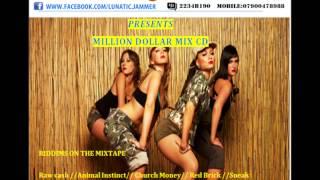 Million Dollar Dancehall Mix By Lunatic Jammer