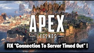 "FIX ""Connection To Server Timed Out"" Apex Legends !  ( UNABLE TO CONNECT TO EA SERVERS )"