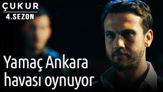 Çukur 4.Sezon 8.Bölüm - Yamaç Ankara Havası Oynuyor