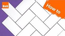 How to tile a herringbone wall