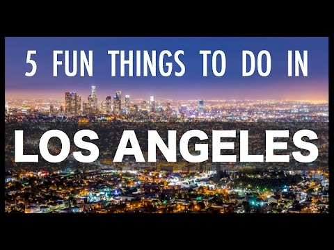 Noble's Travels | 5 FUN THINGS TO DO IN L.A. (In My Opinion)