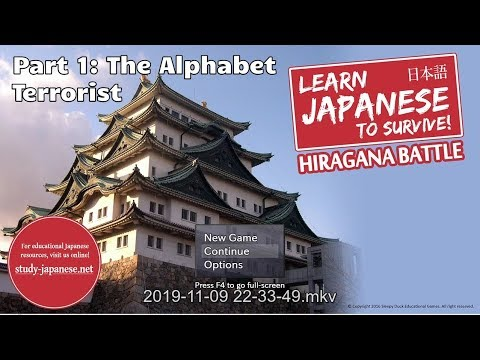[Let's Play] Learn Japanese to Survive! Hiragana Battle! Part 1: The Alphabet Terrorist |