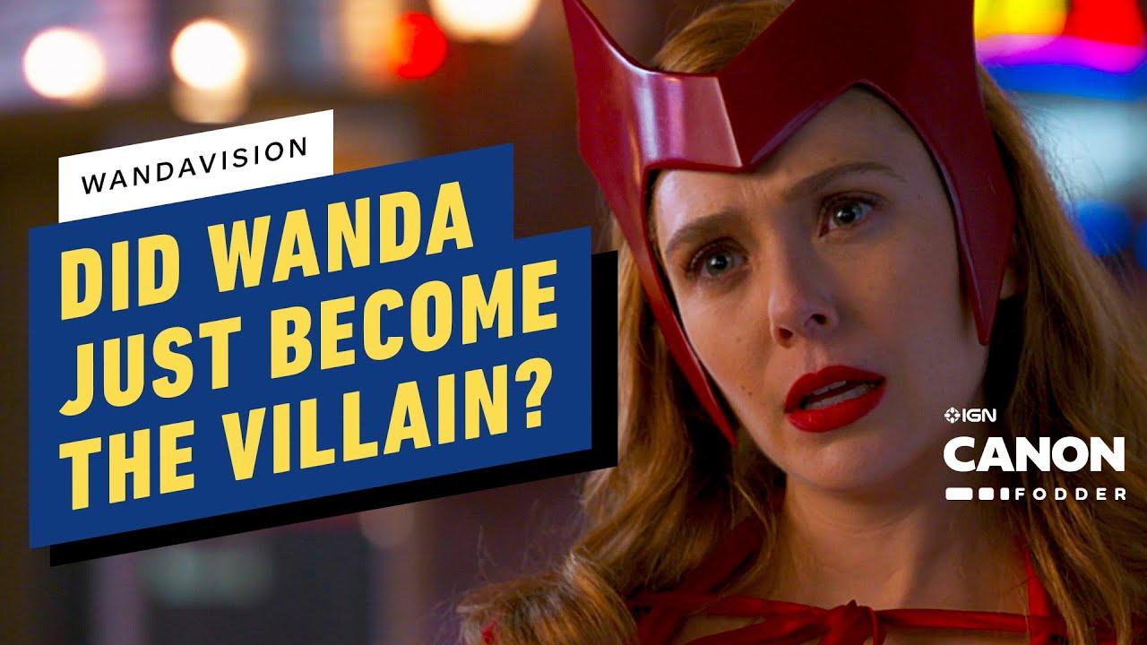 WandaVision Episode 6: Did Wanda Just Become The Villain? | MCU Canon Fodder
