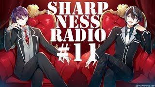 [LIVE] 剣持刀也のSharpness Radio 【第11回】
