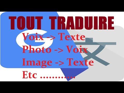 traduire-dans-n'importe-quelle-langue-une-conversation-vocale,-une-image,-une-photo,-texte-manuscrit