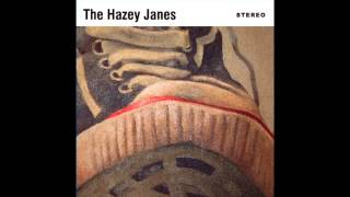 The Hazey Janes - Morning Rain