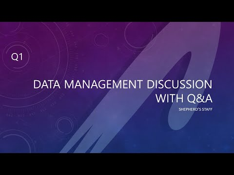 Shepherd's Staff: 2021 Q1 - Data Management W/  Q&A