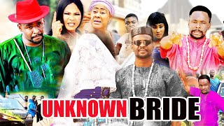 Unknown Bride part 1&2  {NEW HIT MOVIE} - ZUBBY MICHEAL,2020 LATEST NIGERIAN NOLLYWOOD MOVIE
