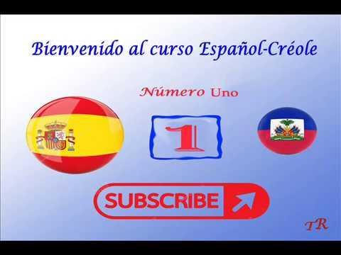 Bienvenido al curso español-creole  numero uno( 1) TR