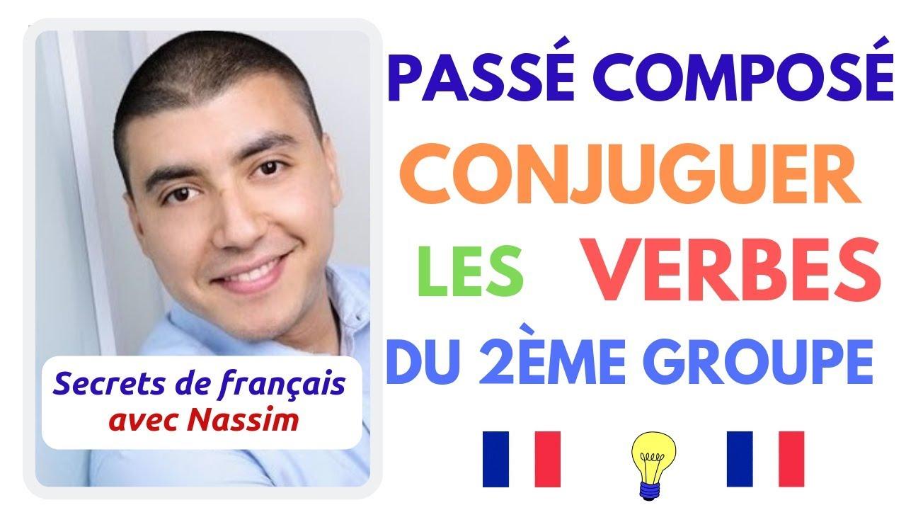 Ep 2 Le Passe Compose Avec Les Verbes Du 2eme Groupe En Francais Youtube