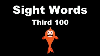 Sight Words: Third 100 - Fry Instant Words - The Kids
