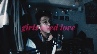 Girls Need Love - Summer Walker (co...