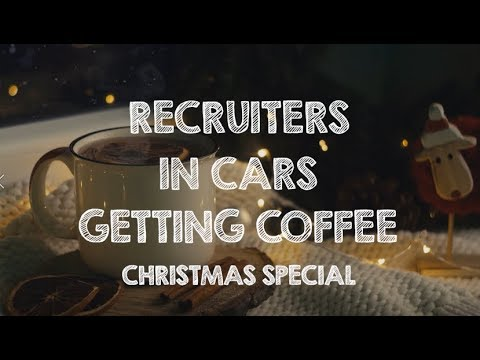 CHRISTMAS SPECIAL! | Recruiters In Cars Getting Coffee