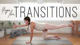 Yoga For Transitions  |  Yoga With Adriene