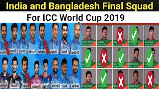 India Team Squad For World Cup 2019 | Bangladesh team squad for World Cup 2019 | CWC19 IND BAN Squad