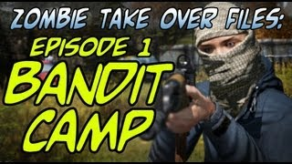 Zombie Take Over Files: Ep 1 - Bandit Camp (1080p)