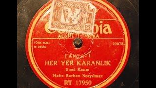 Download Hafız Burhan - Makber - GERÇEK TAŞ PLAK KAYDI MP3 song and Music Video