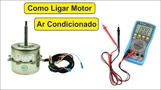 👀 Ligar e Identificar os Fios Motor Ventilador Ar Condicionado Split